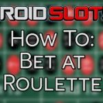How To Bet At Roulette – A Beginner's Guide To Roulette