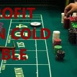 """HOW TO MAKE MONEY ON """"COLD"""" CRAPS TABLES"""