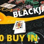 $300 Buy In Blackjack Session
