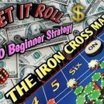 Craps $100 Beginner Strategy – Iron Cross Madness Strategy to try to win at craps!