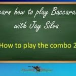 Learn how to play Baccarat with Jay Silva
