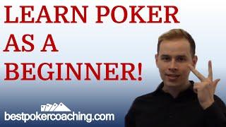 Learn Poker as a Beginner