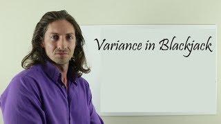 Variance in Blackjack Tutorial