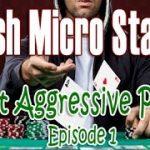 Crush Micro Stakes Tight Aggressive Poker Series – Episode 1