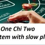 Baccarat Winning Strategy with M.M. Chi One Chi Two System