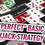 PERFECT Blackjack Basic Strategy – Blackjack Tutorial
