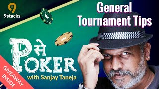 General Tournament Tips | P se Poker
