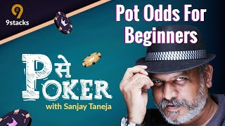 Pot Odds for Beginners | P se Poker