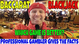 Baccarat & Blackjack Comparison: Professional Gambler Christopher Mitchell Gives The Facts.