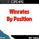 Winrate by Position   Zoom Poker Strategy Video with coach Asimos