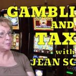 Gambling and Taxes with Gambling Author Jean Scott