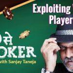 Exploiting Weak Players | P se Poker