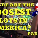 "Where are the ""loosest"" slot machines in America? – Part 1"