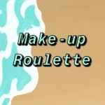 Make-Up Roulette