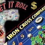 Iron Cross comparison –  Strategy to try to win at craps!