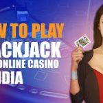 How to Play Blackjack at an Online Casino in India | CasinoWebsites.in