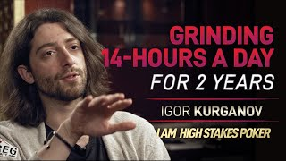 Igor Kurganov – Grinding 14-Hours a Day for 2 Years