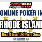 Rhode Island Online Poker Sites and the Best Mobile Poker Apps