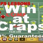 Craps Lessons Win at craps 100% Guaranteed