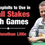 3 Key Exploits To Use In Small Stakes Cash Games!