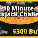 10 Minute Blackjack Challenge Part 2
