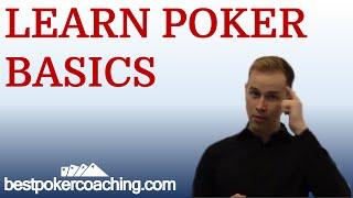 Learn Poker Basics