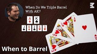 Poker Strategy: When Do We Triple Barrel With AK?