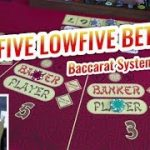 HIGH-FIVE LOW-FIVE Betting System – Baccarat Systems Review
