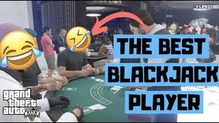 Best Blackjack Player In GTA V Online Diamond Casino IQ LEVEL 1000000%
