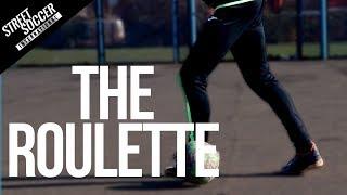 Learn 4 Easy Roulette Variations In 2 Steps | Street Soccer International