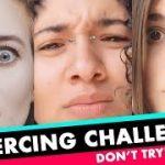 TikTok Piercing Challenge: Russian Roulette Of Piercing