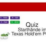 Poker Quiz: Starthände im Texas Hold'em Poker – Beispiele für das Spiel vor dem Flop