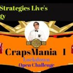 #5 Crapsmania  I (Craps Strategies Live's Strategy) 4 Free Drawing Tickets