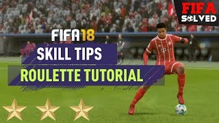 FIFA 18 Skills Tutorial | Roulette Tips