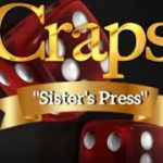"""Sisters Press"" Craps Nation Strategies & Tutorials 2020"