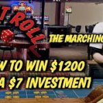 Craps HOW TO WIN $1200 with a $7.00 investment  –  Marching Soldier Strategy to try to win at craps!