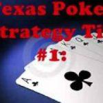 The 3 Best Texas Poker Strategy Tips For Always Winning Holdem
