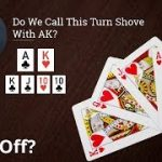 Poker Strategy: Do We Call This Turn Shove With AK?