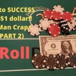 Press to SUCCESS with a $1 dollar (Poor Man Craps Series Part 2) 30 Rolls of the Dice