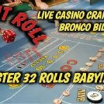 Real Live Casino Craps # – Monster 32 Roll Baby!!!