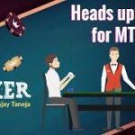 Heads Up Tips for MTT   P se Poker