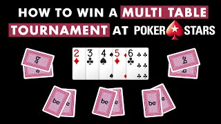 How to win a Multi Table Poker Tournament at Pokerstars   bettingexpert poker strategy