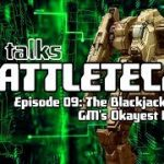 TEX TALKS BATTLETECH: The Blackjack – GM's OKAYEST PRODUCT
