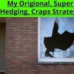 My Successful Original Broken Window Craps Strategy Explained