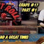 Real Live Casino Craps #17 part 1 – Had a great time!