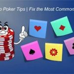 5 Pre-Flop Poker Tips  | Fix the Most Common Pre-Flop Mistakes