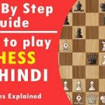Learn all rules & regulations of Chess in Hindi | How to play chess | Step by step guide | Hindi