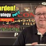 $30 Garden Craps Strategy, Part 2!