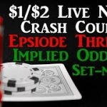 Live 1/2 Poker Strategy Crash Course EP3 – Implied odds and stuff.