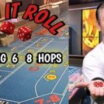 The BIG 6  8  HOP –  Strategy to try to win at craps!